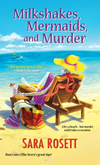 Milkshakes, Mermaids, and Murder ebook by Sara Rosett
