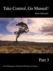 Take Control, Go Manual Part 3 ebook by Peter Edwards