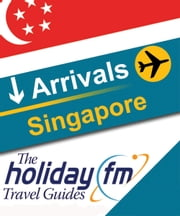 Singapore ebook by Holiday FM