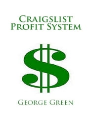 Craigslist Profit System ebook by George Green