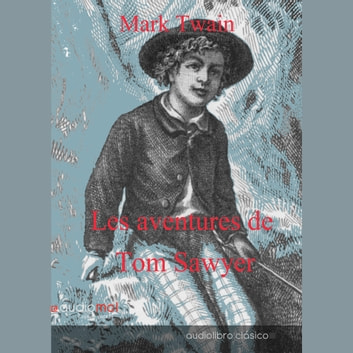 Les aventures de Tom sawyer livre audio by Mark Twain