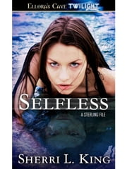 Selfless ebook by Sherri L. King