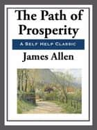 The Path of Prosperity ebook by James Allen
