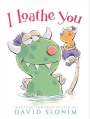 I Loathe You - with audio recording ebook by David Slonim, David Slonim