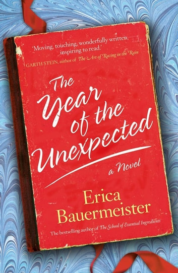 Year of the Unexpected ebook by Erica Bauermeister