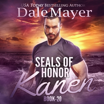 SEALs of Honor: Kanen audiobook by Dale Mayer