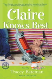 Claire Knows Best ebook by Tracey Bateman
