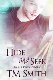 Hide and Seek eBook by TM Smith
