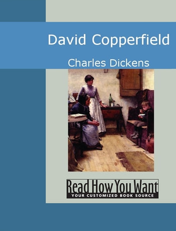 David Copperfield ebook by Dickens, Charles