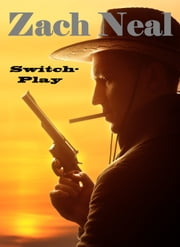Switch-Play ebook by Zach Neal