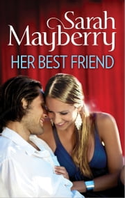 Her Best Friend ebook by Sarah Mayberry