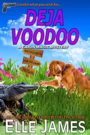 Deja Voodoo ebook by Elle James
