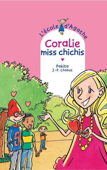 Coralie Miss Chichis ebook by Pakita