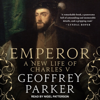 Emperor - A New Life of Charles V audiobook by Geoffrey Parker
