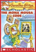 Granny game the cul de sac kids book 20 ebook by beverly lewis geronimo stilton 15 the mona mousa code ebook by geronimo stilton fandeluxe Image collections