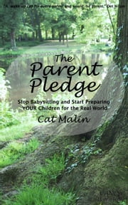 The Parent Pledge ebook by Cat Malin