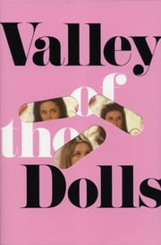 Valley of the Dolls ebook by Jacqueline Susann