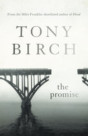 The Promise ebook by Tony Birch