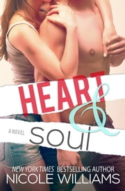Heart & Soul ebook by Nicole Williams