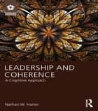Leadership and Coherence ebook by Nathan W. Harter