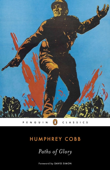Paths of Glory ebook by Humphrey Cobb