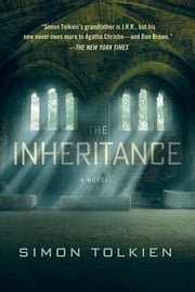 The Inheritance - A Novel ebook by Simon Tolkien