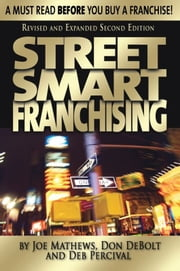Street Smart Franchising ebook by Joe Mathews