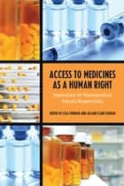 Access to Medicines as a Human Right - Implications for Pharmaceutical Industry Responsibility ebook by Lisa Forman, Jillian  Clare Kohler