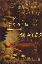 Chain of Hearts eBook by Maureen McCarthy