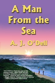 A Man From The Sea ebook by A. J. O'Dell