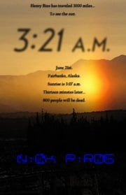 3:21 a.m. (Henry Bins 3) ebook by Nick Pirog