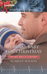 A Royal Baby for Christmas ebook by Scarlet Wilson