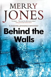 Behind the Walls ebook by Merry Jones