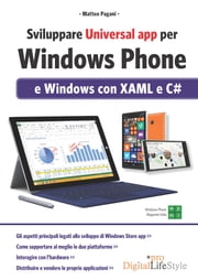 Sviluppare Universal app per Windows Phone - e Windows con XAML e C# ebook by Kobo.Web.Store.Products.Fields.ContributorFieldViewModel