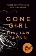 Gone Girl eBook by Gillian Flynn