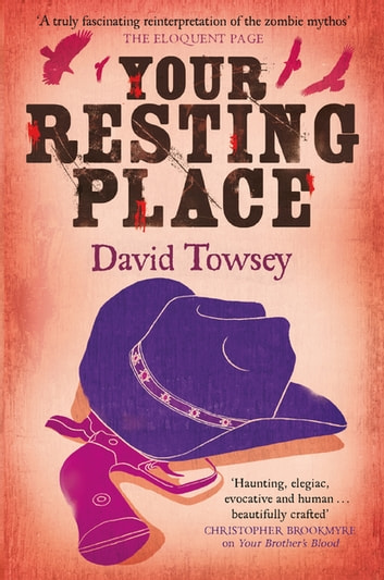 Your Resting Place - The Walkin' Book 3 ebook by David Towsey