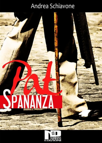 Pat Spananza ebook by Andrea Schiavone