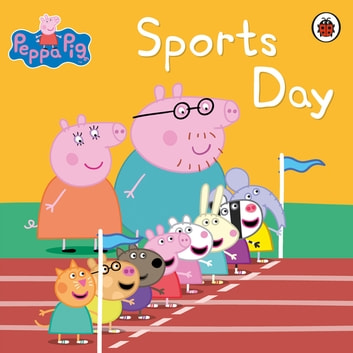 Peppa Pig Book: Sports Day ebook by Peppa Pig