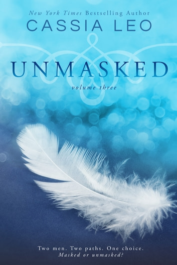 Unmasked: Volume 3 ebook by Cassia Leo