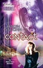 Contact (Mills & Boon Silhouette) ebook by Evelyn Vaughn