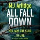 All Fall Down - The Brand New D.I. Helen Grace Thriller audiobook by