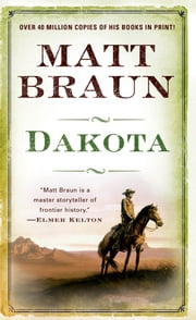 Dakota ebook by Matt Braun