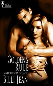 Golden's Rule ebook by Billi Jean