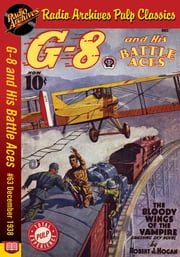G-8 and His Battle Aces #63 December 193 ebook by Robert J. Hogan