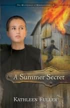 A Summer Secret ebook by Kathleen Fuller