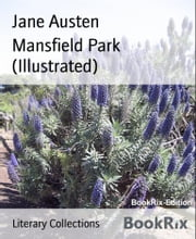 Mansfield Park (Illustrated) ebook by Jane Austen