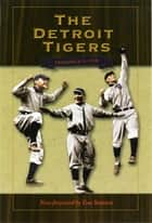 The Detroit Tigers ebook by Frederick Lieb