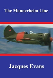 The Mannerheim Line ebook by Jacques Evans