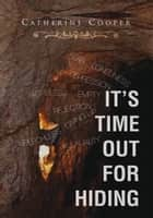 It's Time out for Hiding ebook by Catherine Cooper