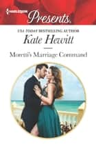 Moretti's Marriage Command ekitaplar by Kate Hewitt